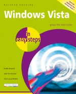Windows Vista in easy steps – 2nd ed. updated for Service Pack 1
