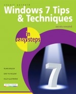 Windows 7 Tips & Techniques in easy steps