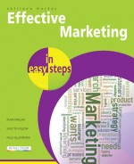 Effective Marketing in easy steps