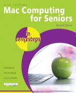 Mac Computing for Seniors in easy steps, 2nd edition