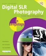 Digital SLR Photography in easy steps, 2nd edition