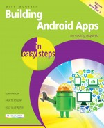 Building Android Apps in easy steps, 2nd edition – covers App Inventor 2