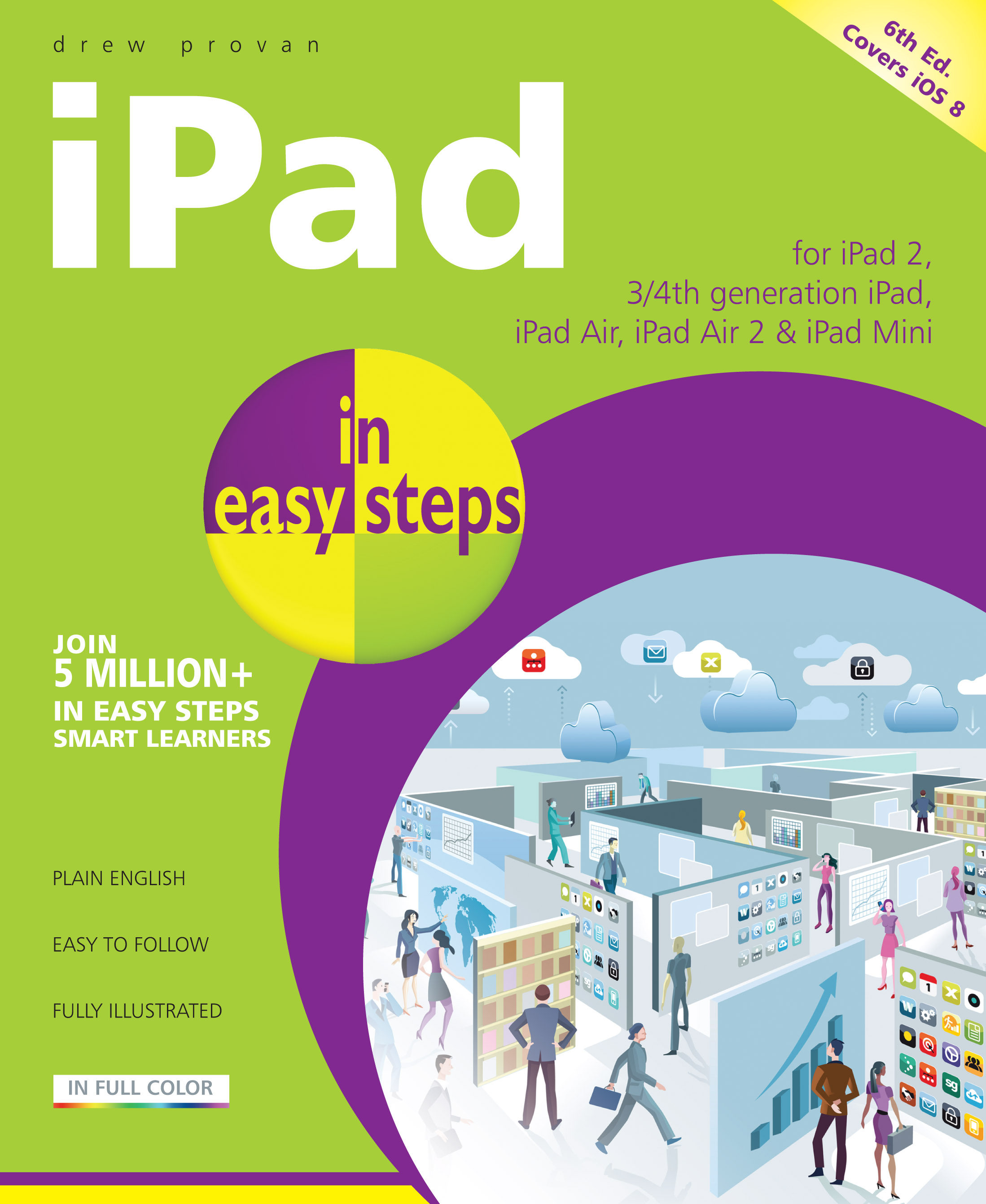 iPad in easy steps, 6th edition iOS 8 9781840786361