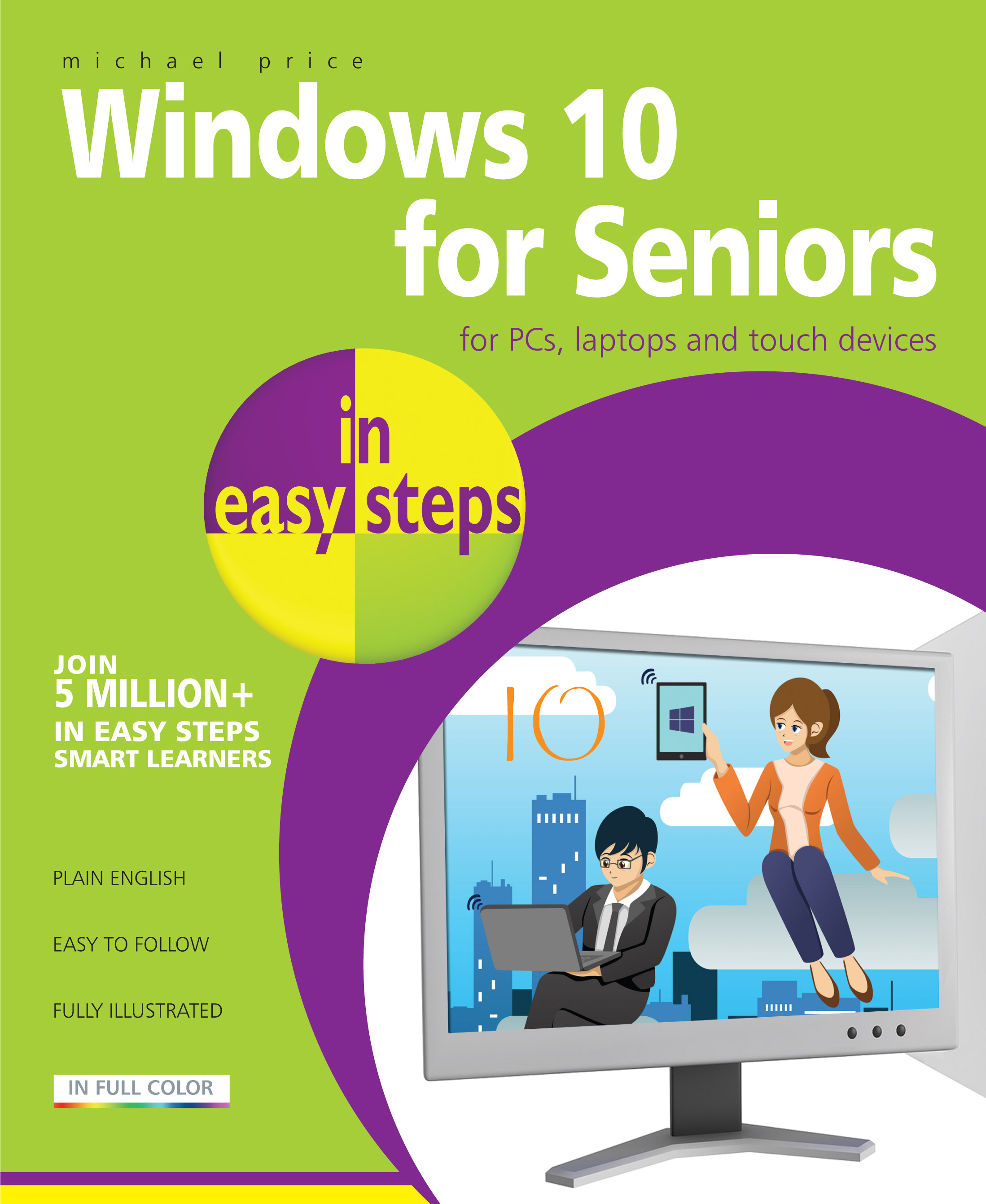 Windows 10 for Seniors in easy steps 9781840786446