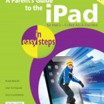 A Parent's Guide to the iPad in easy steps iOS7