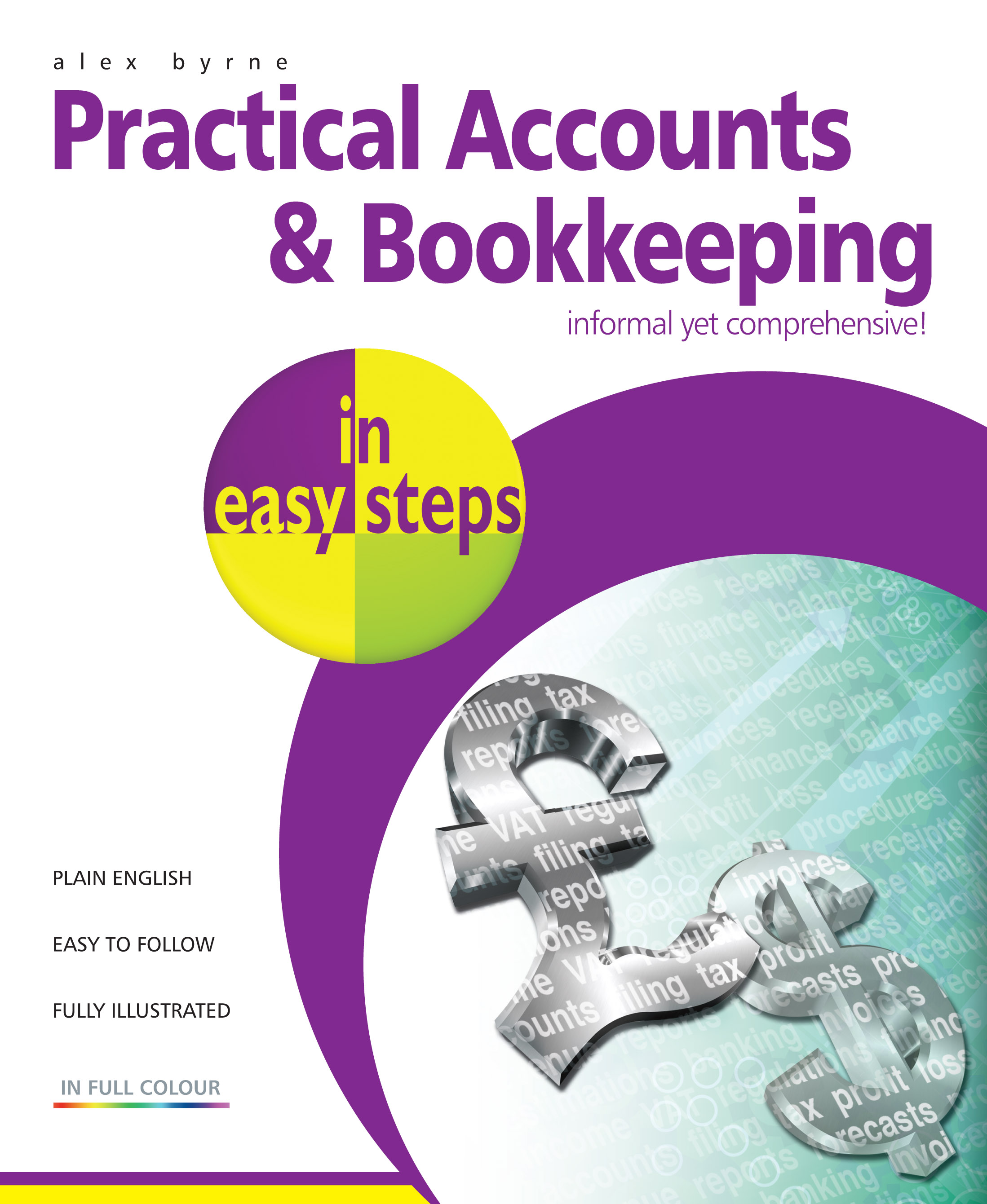 Practical Accounts and Bookkeeping in easy steps 9781840784183 PDF