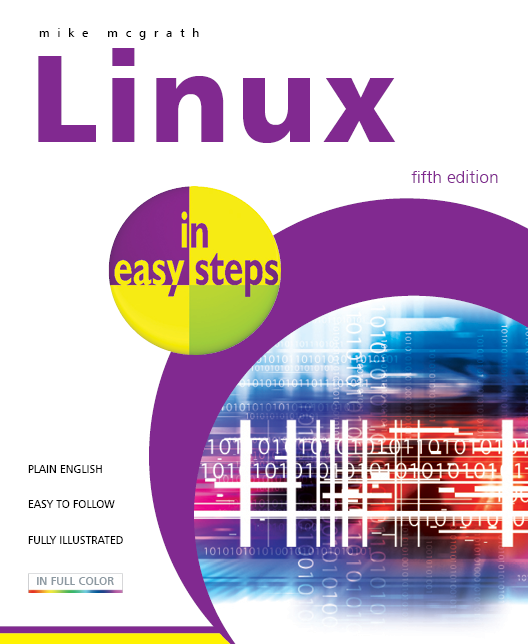 Linux in easy steps, 5th edition 9781840783964
