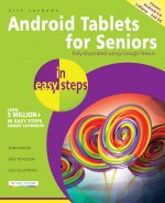 Android Tablets for Seniors in easy steps, 2nd edition