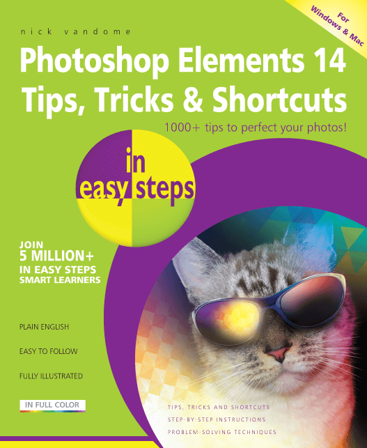 Photoshop Elements 14 Tips Tricks & Shortcuts in easy steps 9781840787160