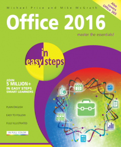 Office 2016 in easy steps 9781840786507