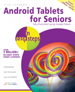 Android Tablets for Seniors in easy steps, 2nd edition – ebook (PDF)