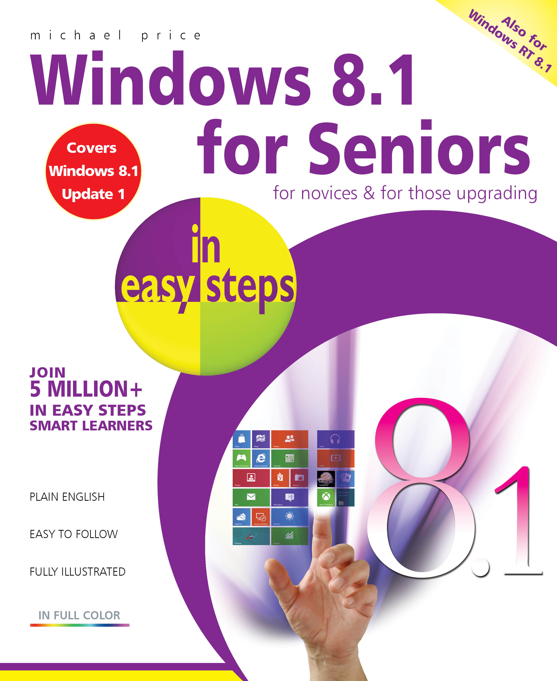 Windows phone 8 user guide ebook array in easy steps windows 8 1 for seniors in easy steps ebook pdf rh fandeluxe Image collections