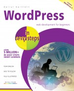 WordPress in easy steps – web development for beginners – covers WordPress 4 – ebook (PDF)