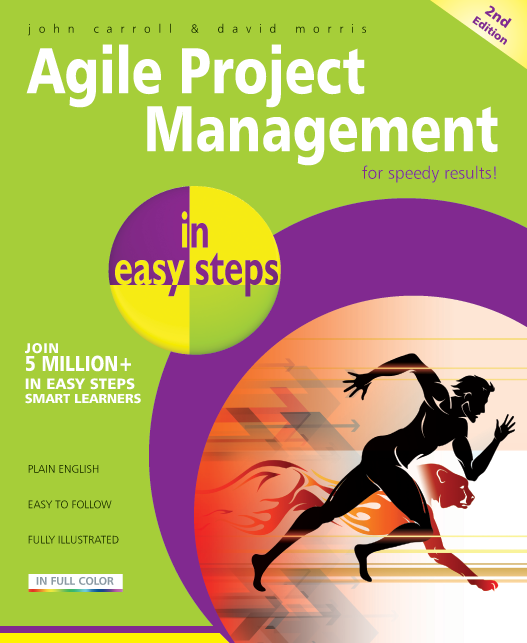 Agile Project Management in easy steps, 2nd edition 9781840786415