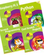 Raspberry Pi 3 in easy steps, Python in easy steps, Scratch Programming in easy steps & Cool Scratch Projects in easy steps – SPECIAL OFFER