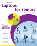 Laptops for Seniors in easy steps – Windows 10 Edition – ebook (PDF)