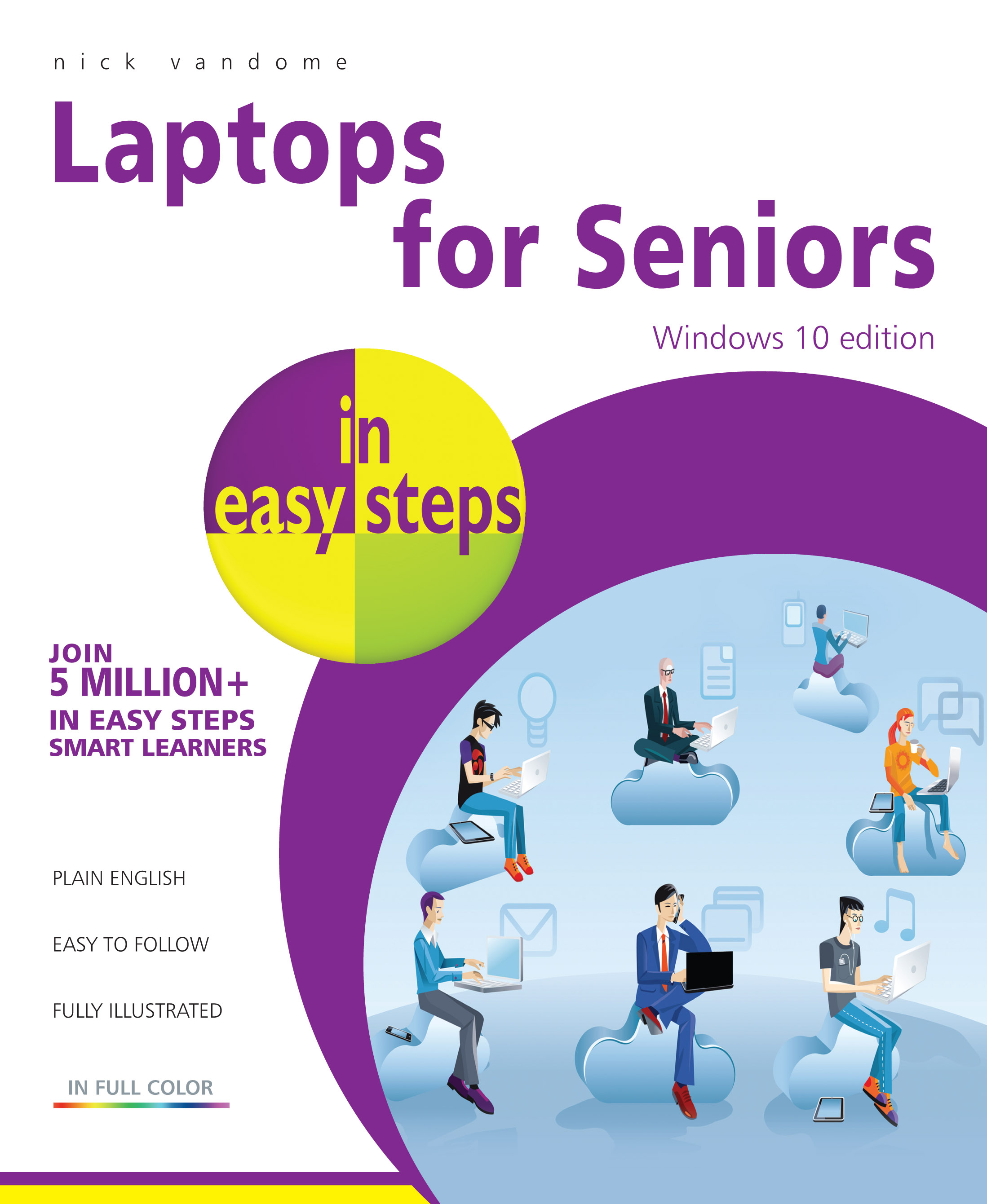 Laptops for Seniors in easy steps - Windows 10 Edition 9781840786477 PDF
