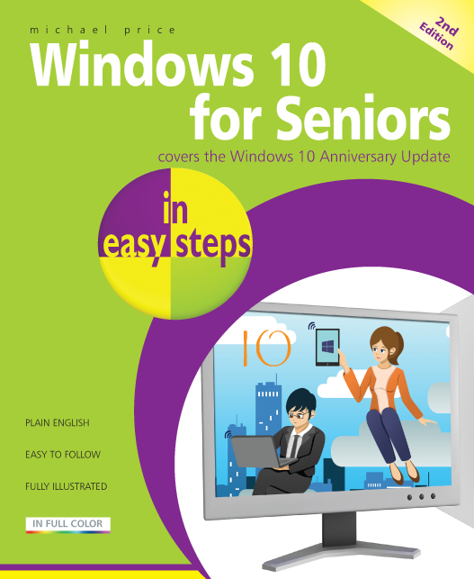 Windows 10 for Seniors in easy steps, 2nd Ed 9781840787528