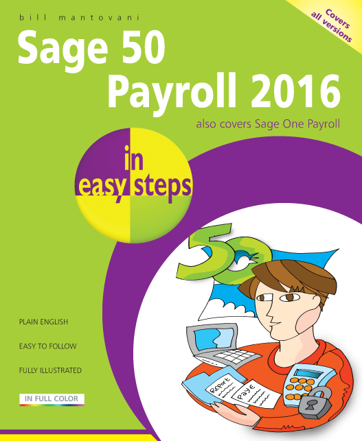 Sage 50 Payroll 2016 in easy steps 97818407487177