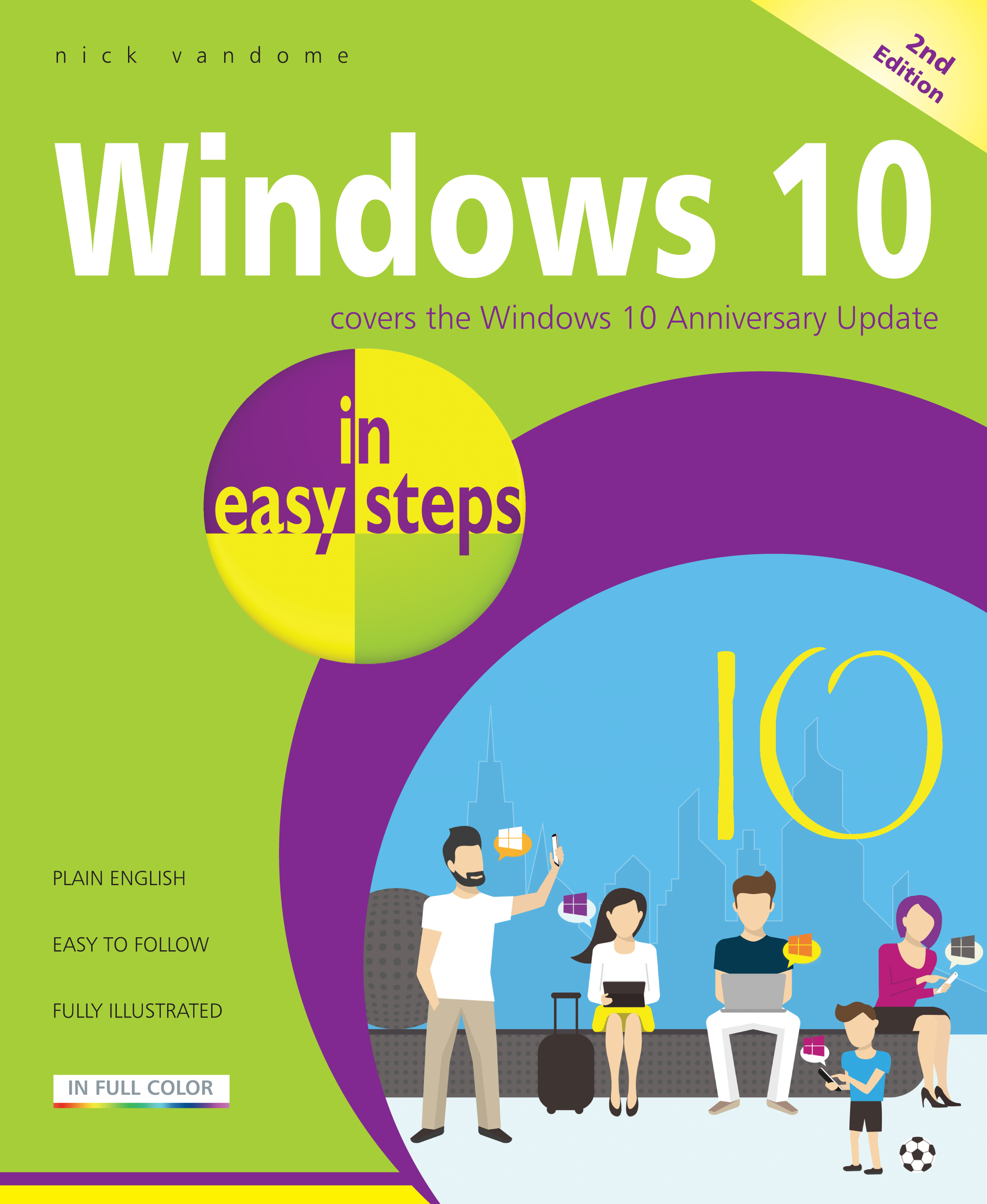 Windows 10 in easy steps, 2nd edition 9781840787511 - covers the Windows 10 Anniversary Update