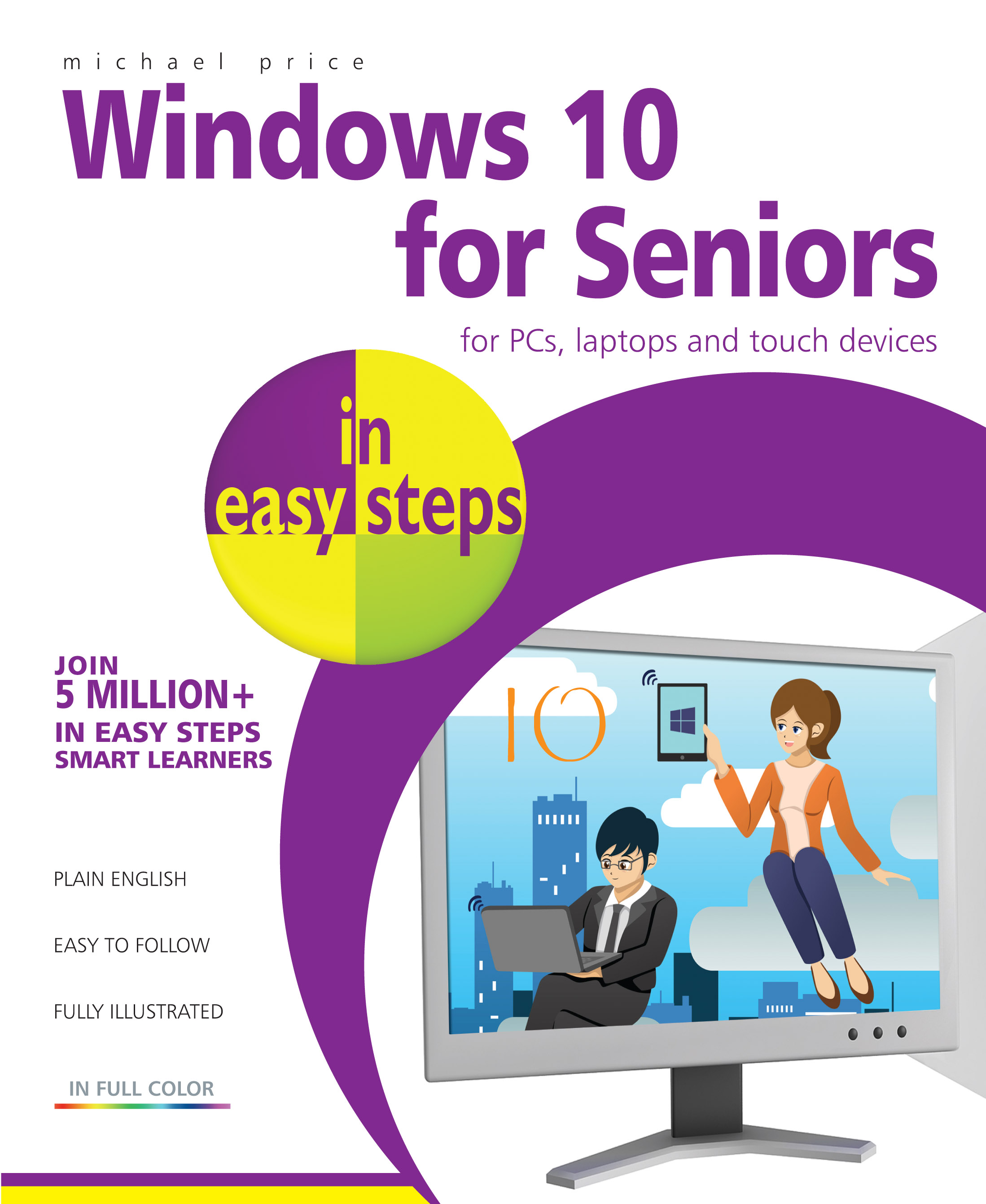 Windows 10 for Seniors in easy steps 9781840786446 PDF