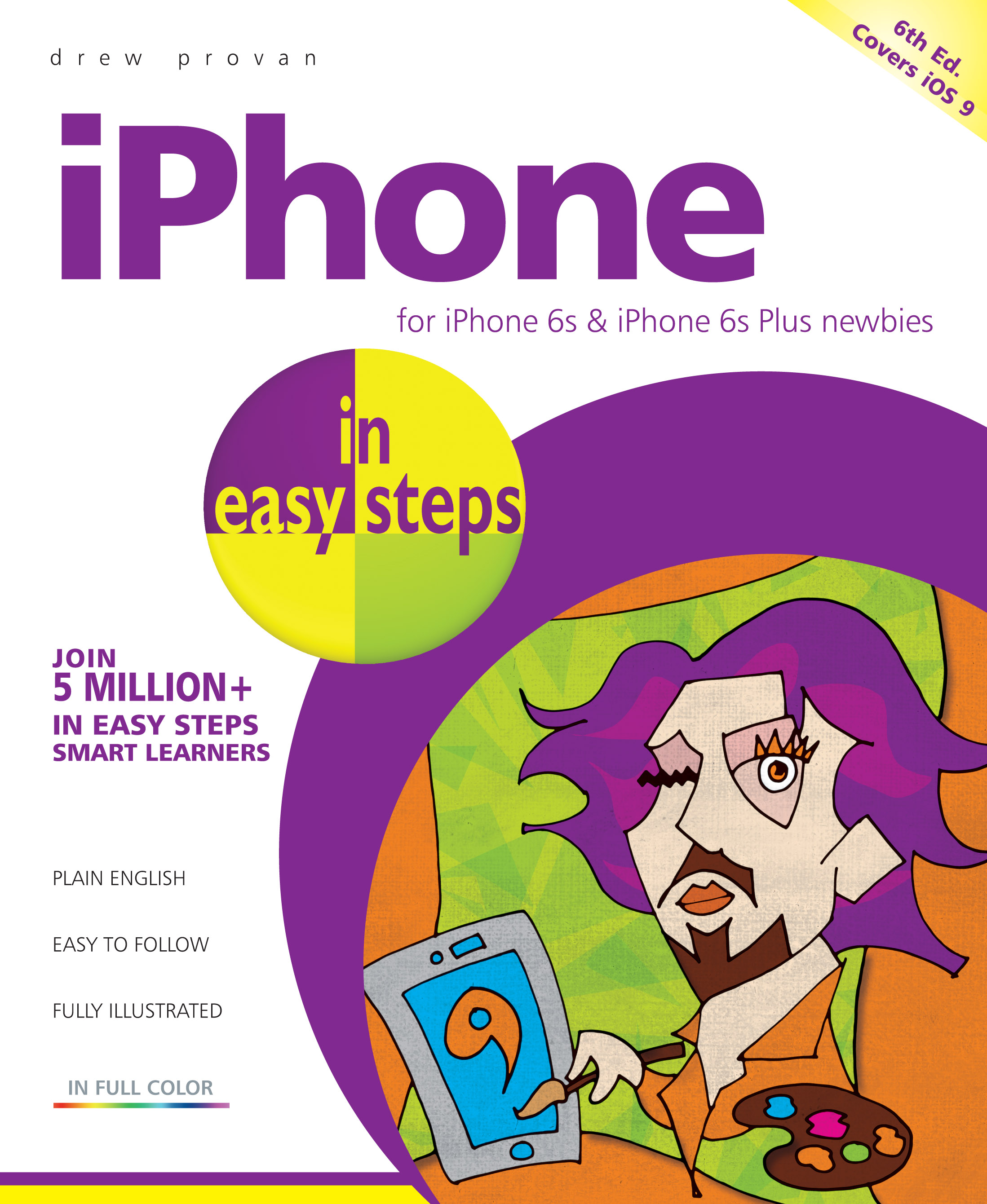 iPhone in easy steps, 6th edition, covers iOS 9 - PDF