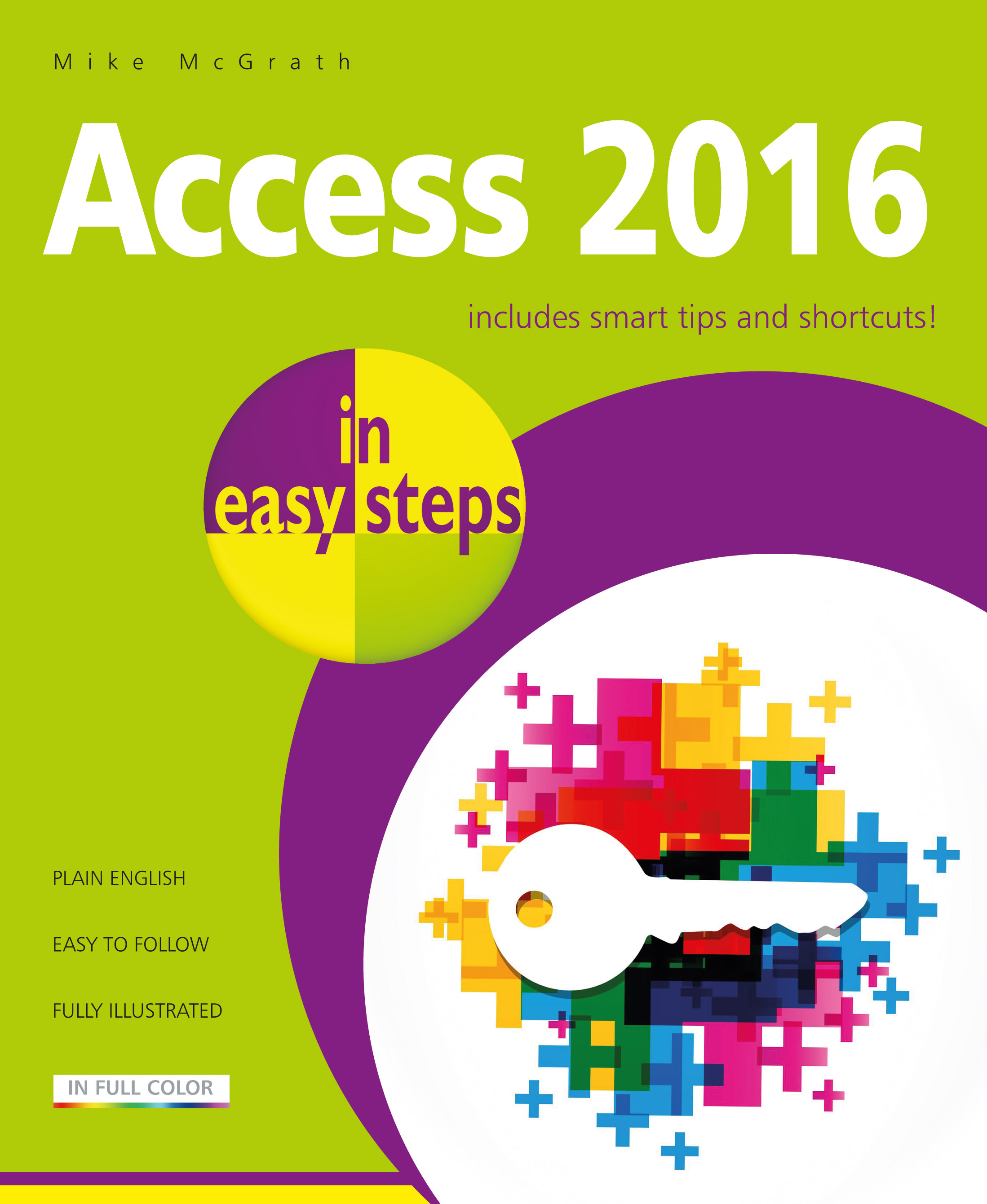 Access 2016 in easy steps 9781840787733