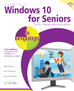 Windows 10 for Seniors in easy steps, 2nd Edition – covers the Windows 10 Anniversary Update – ebook (PDF)