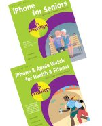 iPhone for Seniors in easy steps, and iPhone & Apple Watch for Health & Fitness in easy steps – SPECIAL OFFER