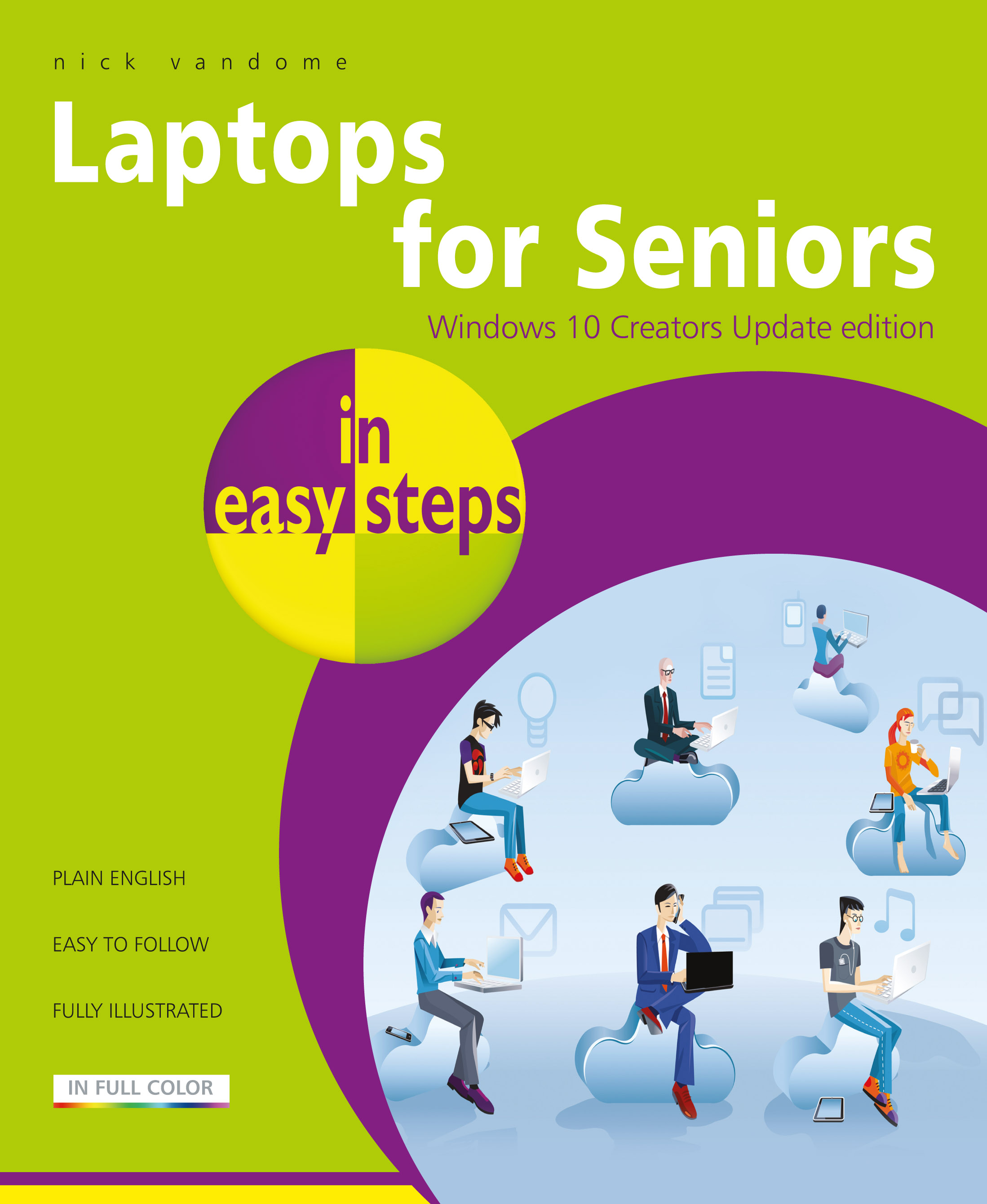 Laptops for Seniors in easy steps - Creators Update Edition 9781840787818