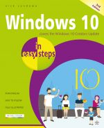 Windows 10 in easy steps, 3rd edition – covers the Creators Update