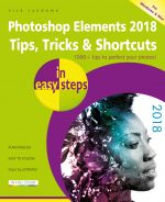 Photoshop Elements 2018 Tips, Tricks & Shortcuts in easy steps