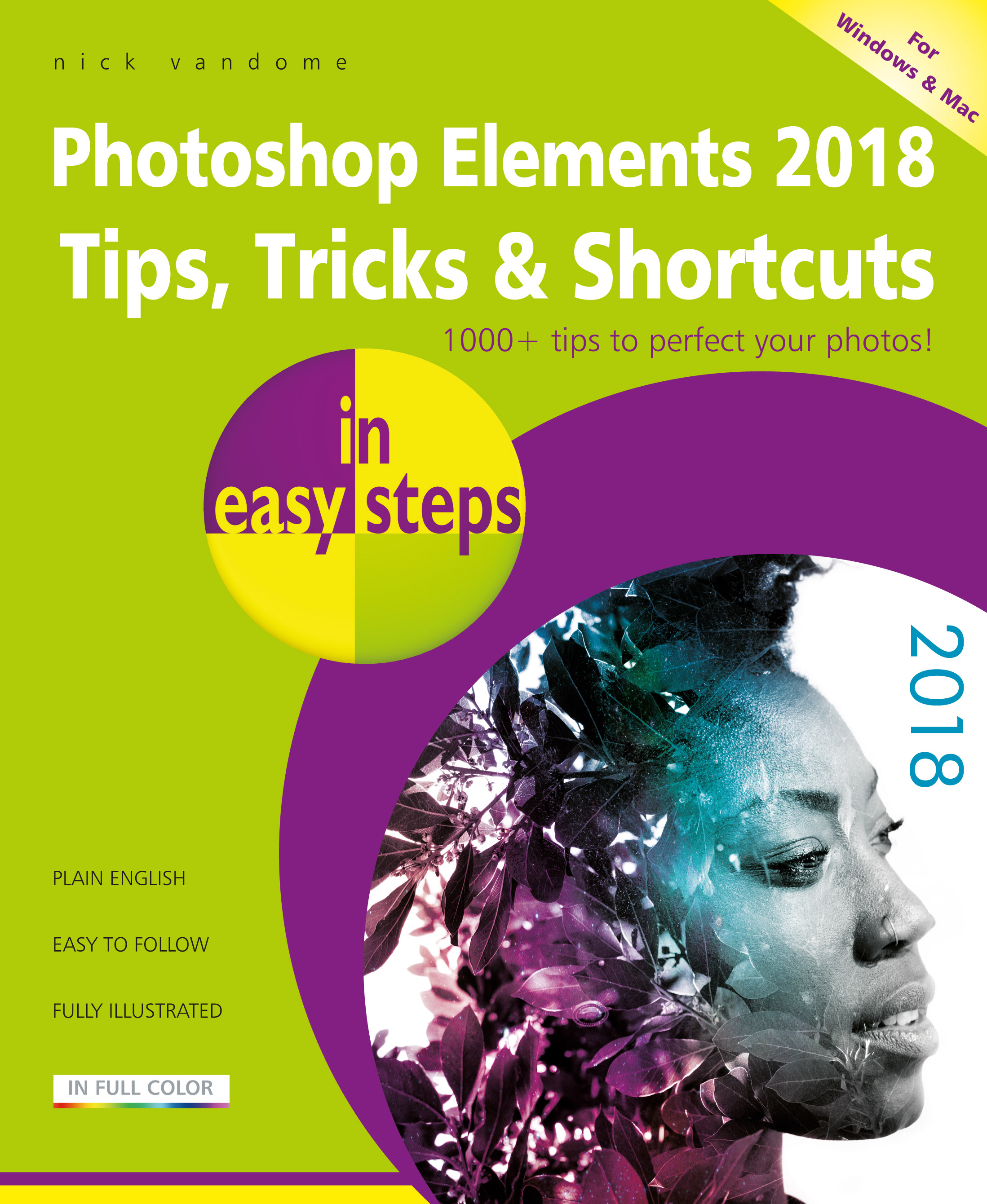 Photoshop Elements 2018 Tips, Tricks & Shortcuts in easy steps 9781840788037