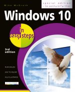 Windows 10 in easy steps – Special Edition, 3rd edition – covers the Redstone 4 Update