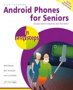 Android Phones for Seniors in easy steps – ebook (PDF)