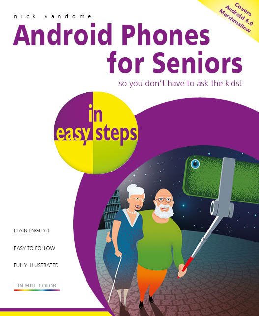 Android Phones for Seniors in easy steps 9781840787757