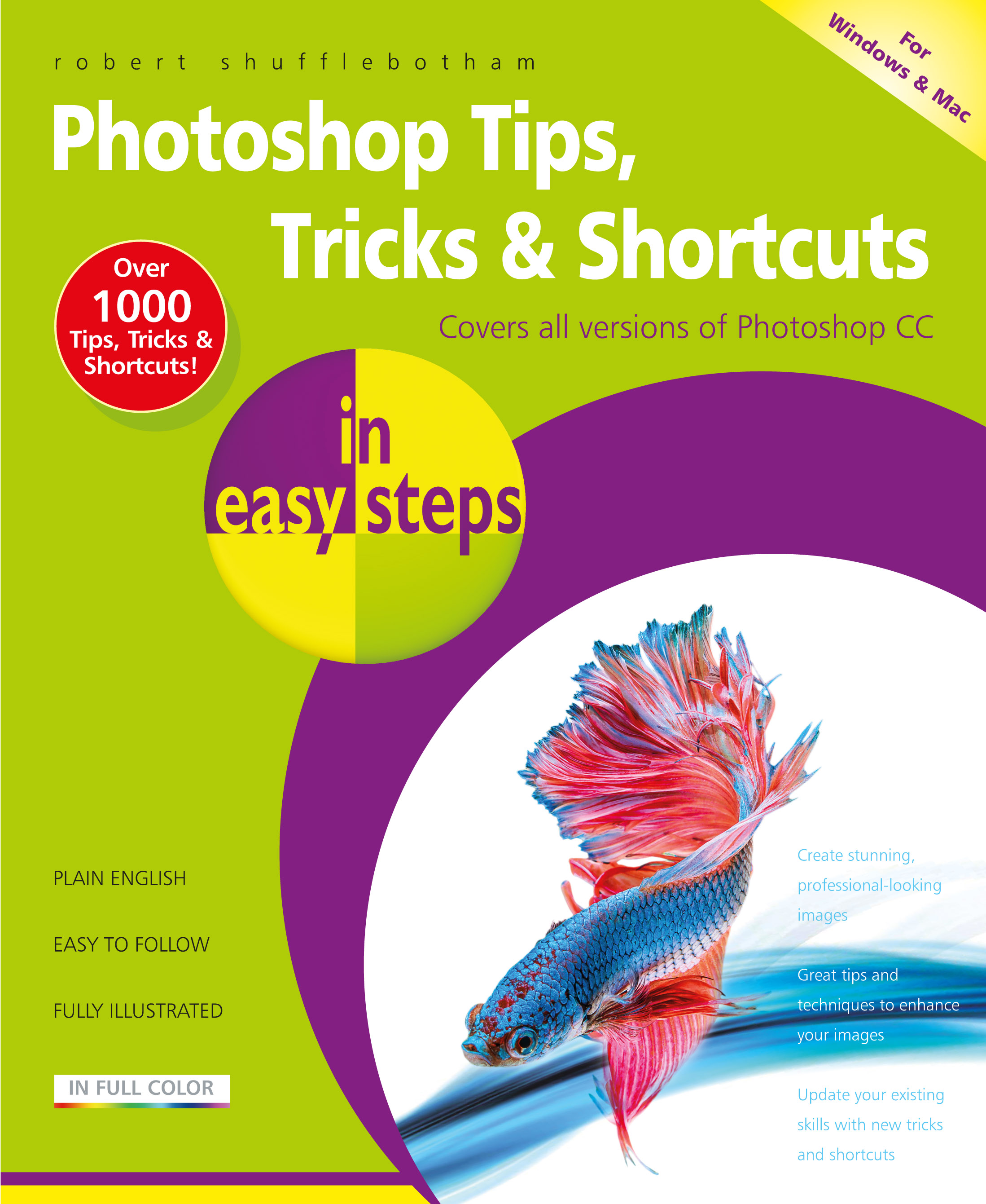 Photoshop Tips, Tricks & Shortcuts in easy steps 9781840787399