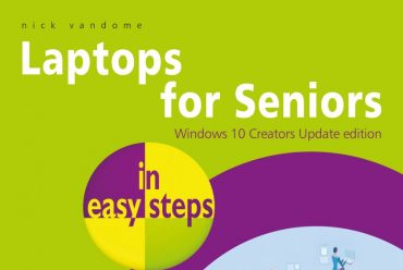 Just released: Laptops for Seniors in easy steps – Windows 10 Creators Update edition