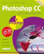 Photoshop CC in easy steps, 2nd edition – updated for Photoshop CC 2018