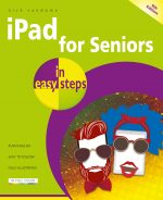iPad for Seniors in easy steps, 9th edition – covers iPadOS