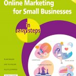 Online Marketing for Small Businesses in easy steps, 2nd edition 9781840788631