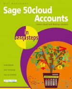 Sage 50cloud Accounts in easy steps – covers cloud and desktop versions
