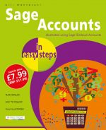 Sage Accounts in easy steps – illustrated using Sage 50cloud Accounts