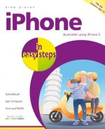 iPhone in easy steps, 7th edition – covers iPhone X and iOS 11 – ebook (PDF)
