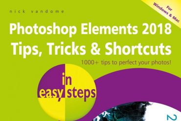 New release: Photoshop Elements 2018 Tips, Tricks & Shortcuts in easy steps