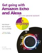 Get going with Amazon Echo and Alexa in easy steps – ebook (PDF)