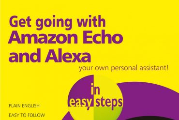 New release : Get going with Amazon Echo and Alexa in easy steps