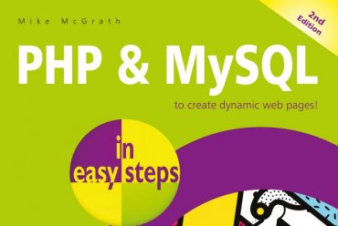 New release: PHP & MySQL in easy steps, 2nd edition – updated to cover MySQL 8.0