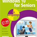 Windows 10 for Seniors in easy steps, 3rd edition 9781840788112