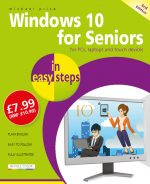Windows 10 for Seniors in easy steps, 3rd edition – covers the April 2018 Update